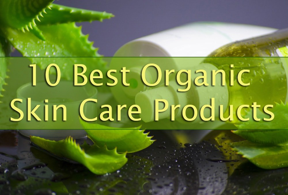 10 best organic skin care products