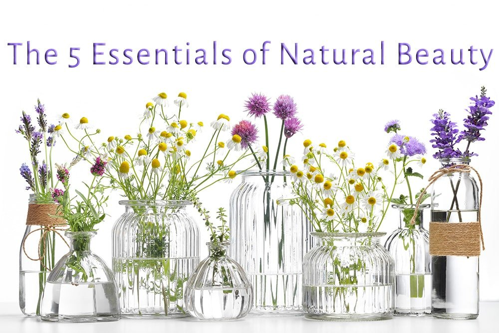 The 5 Essentials of Natural Beauty